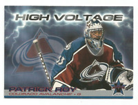2000-01 Pacific Vanguard High Voltage #8 Patrick Roy Colorado Avalanche