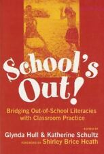 School's Out: Bridging Out-Of-School Literacies With Classroom Practice Languag