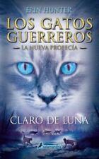 Gatos-Nueva Profecia 02. Claro de Luna : Los gatos guerreros - la nueva...