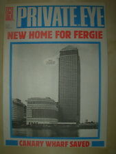 PRIVATE EYE MAGAZINE No 794 MAY 22 1992 CANARY WHARF SAVED - NEW HOME FOR FERGIE