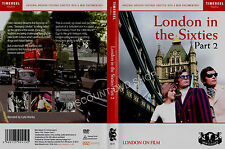 LONDON IN THE SIXTIES PART 2. NEW DVD