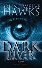 DARK RIVER - Das Duell der Traveler von John Twelve Hawks / NEU & OVP