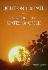 Light on the Path & Through the Gates of Gold Mabel Collins Paperback Book VeryG