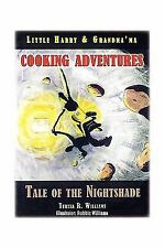 Little Harry and Grandma'ma Cooking Adventures : Tale of the Nightshade by...