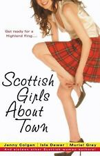 Scottish Girls About Town: And sixteen other Scottish women authors-ExLibrary