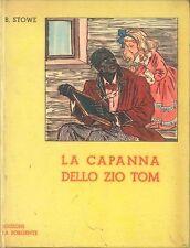 LA CAPANNA DELLO ZIO TOM - BEECHER STOWE - ED. LA SORGENTE