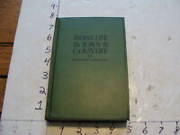 vintage book: INDIAN LIFE IN TOWN AND COUNTRY by Herbert Compton 1904