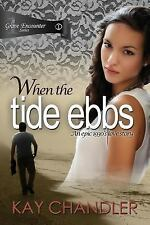 A Grave Encounter: When the Tide Ebbs : An Epic 1930's Love Story by Kay...