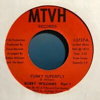 Funk 45 BOBBY WILLIAMS Funky Superfly Part 1 & 2 VG+ MTVH Records Soul Super Fly