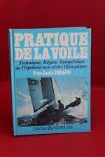 Pratique de la voile - Yves-Louis Pinaud - Livre grand format - Occasion