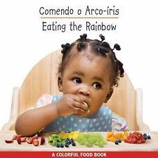 Um Colorido Livro de Alimentos/Colorful Food Bks.: Eating the Rainbow...