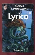 THOMAS F. MONTELEONE: LYRICA.  J'AI LU. 1991.