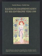 █ HAMM Patrick & SARG Freddy ILLKIRCH-GRAFFENSTADEN ET SES ENVIRONS VERS 1900 █