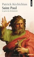 Saint Paul   le génie du christianisme Kechichian  Patrick Occasion Livre