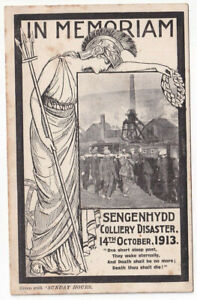 IN MEMIRIAM SENGENHYDD COLIERY DISASTER 14 OCTOBER 1913- GIVEN WITH SUNDAY HOURS