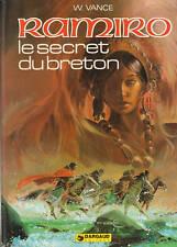 Ramiro 3. Le Secret du Breton. VANCE 1979. TTB