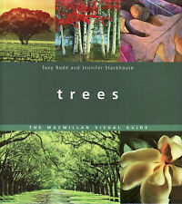Trees: The Macmillan Visual Guide by Tony Rodd, Jennifer Stackhouse...