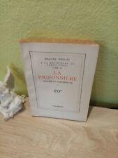 A la recherche du temps perdu VI La prisonnière ( Sodome et Gomorrhe III ) 1941