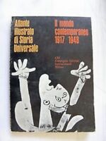 ATLANTE ILLUSTRATO DI STORIA UNIVERSALE. IL MONDO CONTEMPORANEO. 1917/1948