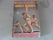 It Isn;t Cricket by Sidney Barnes