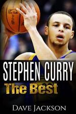 Stephen Curry : The Best. Easy to Read Children Sports Book with Great...