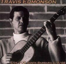 TRAVIS EDMONSON -Live @ UC Santa Barbara 5/9/66- (CD, Oct-2002, Folk Era...