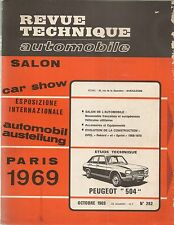 REVUE TECHNIQUE AUTOMOBILE 282 RTA 1969 PEUGEOT 504 ESSENCE SALON DE L'AUTO