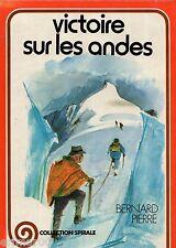 Victoire sur les Andes / Bernard PIERRE // Collection Spirale / n° 243