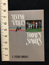 Living Values For Today's Singles 1985 C. Ferris Jordan