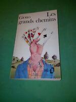 Jean Giono - Les grands chemins - Folio (1973)
