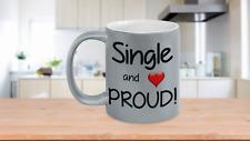 Single and Proud with Heart Metallic Mug