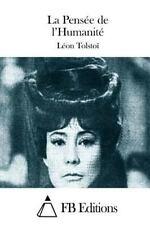 La Pensée de L'Humanité by Leo Tolstoy (2015, Paperback)