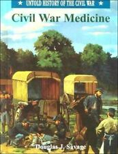 Civil War Medicine (Uhc) (Untold History of the Civil War)
