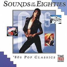 Time Life Sounds of the Eighties: 80's Pop Classics by Various Artists CD