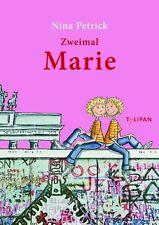 Zweimal Marie von Nina Petrick (2009, Gebunden)