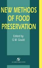 New Methods of Food Preservation by Grahame W. Gould (1995, Hardcover)