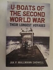 U-Boats of the Second World War - Their Longest Voyages