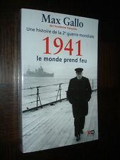 1941 LE MONDE PREND FEU - Max Gallo 2011 - Une histoire de la 2e guerre mondiale