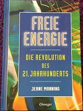 Freie Energie - Die Revolution des 21. Jahrhunderts von Jeane Manning - Omega