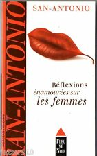 SAN-ANTONIO/DARD - T1 reflexions enamourees sur les femmes - 1999 fleuve noir