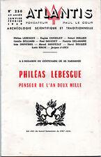 REVUE ATLANTIS N°250 JANVIER FÉVRIER 1969. PHILÉAS LEBESGUE PENSEUR DE L'AN 2000