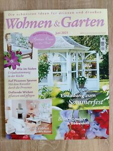 Wohnen & Garten    Ausgabe Juni 2021 Neu!! TOP!!