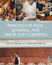 Principles of Food, Beverage, and Labor Cost Controls by J. Desmond Keefe, Paul
