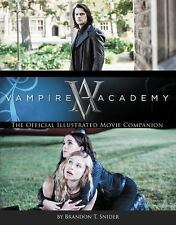 Vampire Academy: The Official Illustrated Movie Companion-ExLibrary