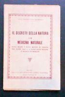 Frate Benedetto da Salamanca Il segreto della natura e la Medicina Naturale 1940