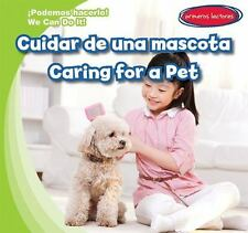 Cuidar de una Mascota / Caring for a Pet