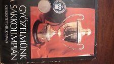 Chess:  Gyozelmunk A Sakkolimpian; Szerkesztette: Bilek Istvan