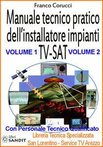 MANUALE PRATICO 2 Libri MONTAGGIO IMPIANTI ANTENNA DIGITALE SAT ANTENNISTA LIBRO
