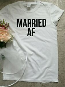 Married AF T-shirt His and Hers Honeymoon Wedding Gift Hen Party Unisex T-Shirt