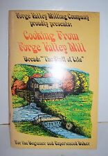 VINTAGE FORGE VALLEY MILLING COMPANY NC BREAD COOKBOOK 1976 Wanda Rice Nelson